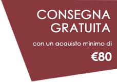 Consegna gratuita sopra gli 80 Euro